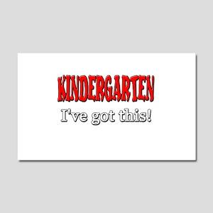 Kindergarten I've Got This Car Magnet 20 x 12