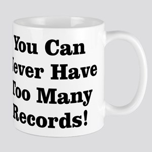 Never Too Many Records Mug