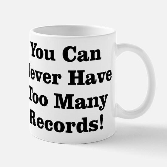 Never Too Many Records Mug