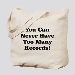 Never Too Many Records Tote Bag