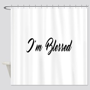 I'm Blessed Christian Shower Curtain