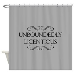 Unboundedly Licentious Shower Curtain
