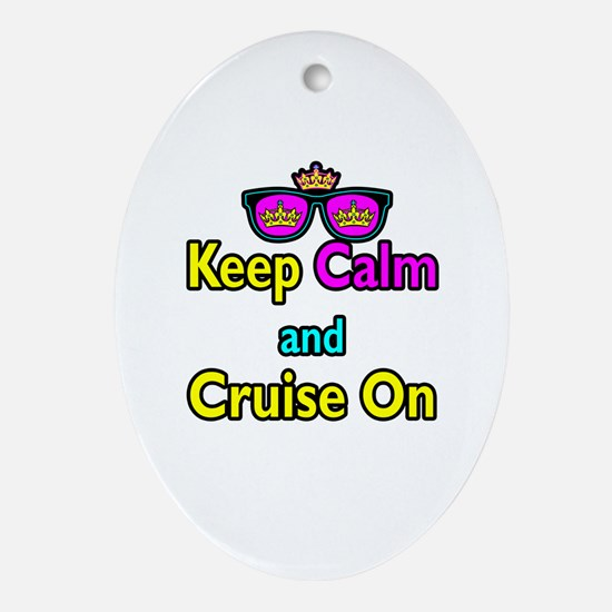 Crown Sunglasses Keep Calm And Cruise On Ornament