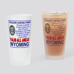 Treasure Hunting Permit Wyoming Drinking Glass