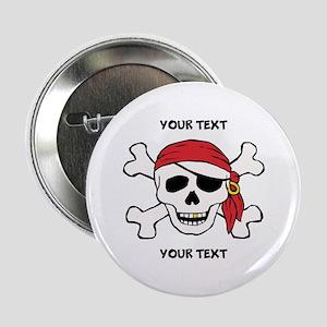 """PERSONALIZE Funny Pirate 2.25"""" Button"""