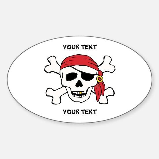 PERSONALIZE Funny Pirate Sticker (Oval)