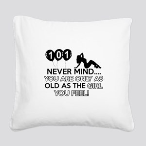 101th year old birthday designs Square Canvas Pill
