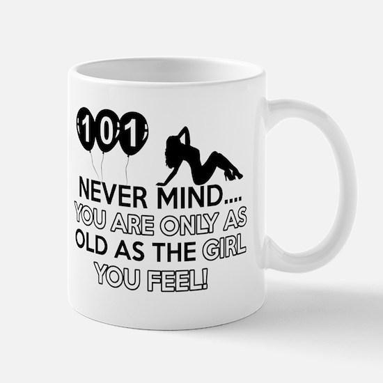 101th year old birthday designs Mug