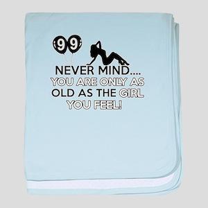 99th year old birthday designs baby blanket