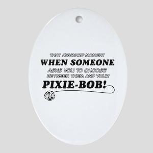 Funny Pixie-Bob designs Ornament (Oval)