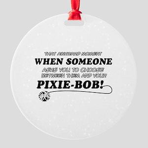 Funny Pixie-Bob designs Round Ornament