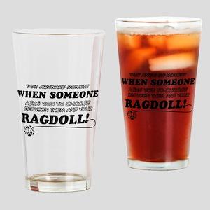 Funny Ragdoll designs Drinking Glass