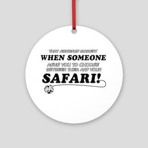 Funny Safari designs Ornament (Round)