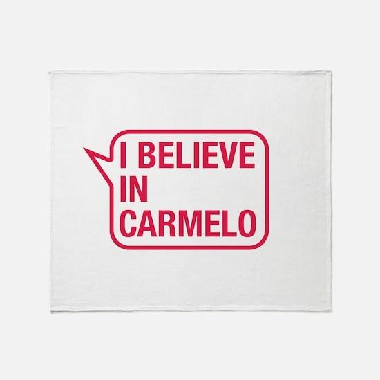 I Believe In Carmelo Throw Blanket