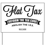 Flat Tax Yard Sign