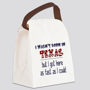 Not Born in Texas But Canvas Lunch Bag