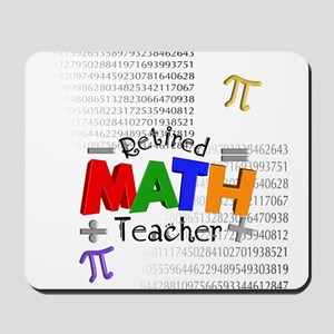 Retired Math Teacher 1 Mousepad