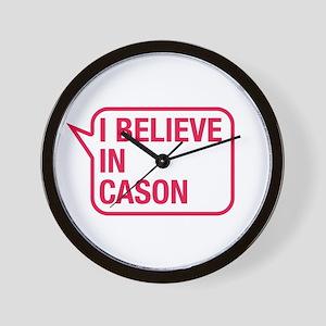 I Believe In Cason Wall Clock