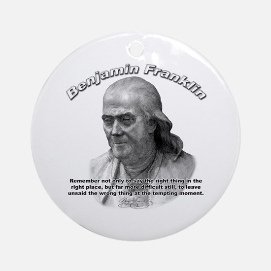 Benjamin Franklin 04 Ornament (Round)