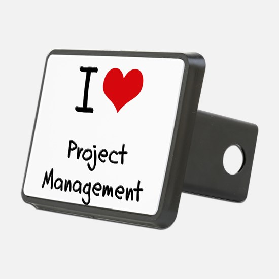 I Love Project Management Hitch Cover