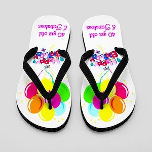 HAPPY 40TH Flip Flops