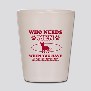 Funny Chihuahua mommy designs Shot Glass