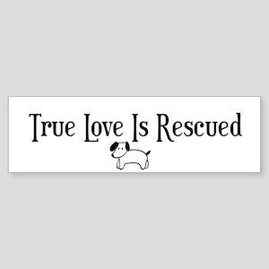 True Love Is Rescued Bumper Sticker