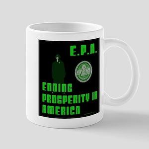 EPA Ending Prosperity in America Mug