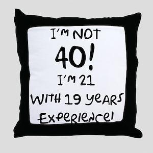 40th Birthday Fun Throw Pillow