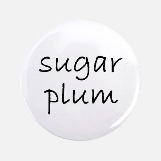 """sugarplum 3 3.5"""" Button"""