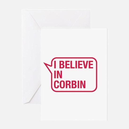 I Believe In Corbin Greeting Card