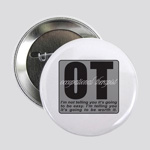 "OT/Occupational Therapist 2.25"" Button"