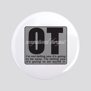"OT/Occupational Therapist 3.5"" Button"