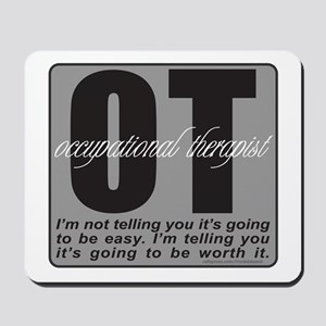 OT/Occupational Therapist Mousepad