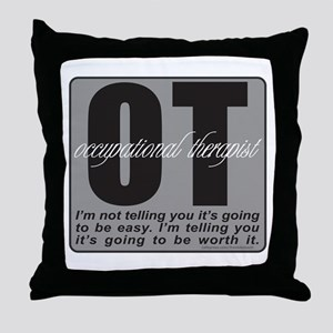 OT/Occupational Therapist Throw Pillow