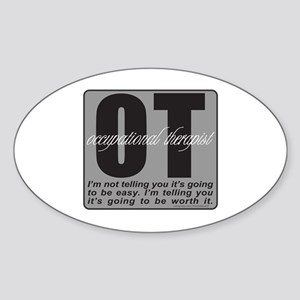 OT/Occupational Therapist Sticker (Oval)