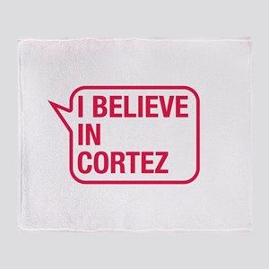 I Believe In Cortez Throw Blanket