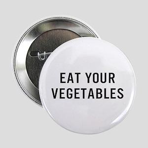 """Eat Vegetables 2.25"""" Button"""