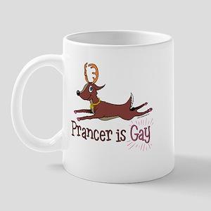 Prancer is Gay Mug