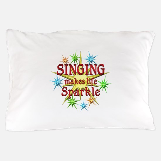Singing Sparkles Pillow Case