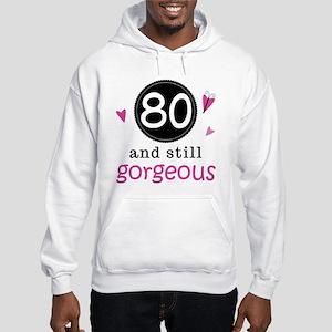 Funny 80th Birthday Hooded Sweatshirt