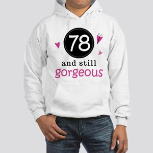 Funny 78th Birthday Hooded Sweatshirt