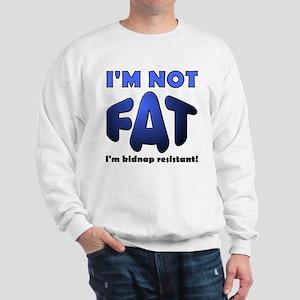 Kidnap Resistant Funny Sweatshirt