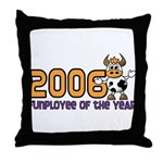 2006 Funployee of the Year Throw Pillow