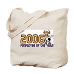 2006 Funployee of the Year Tote Bag