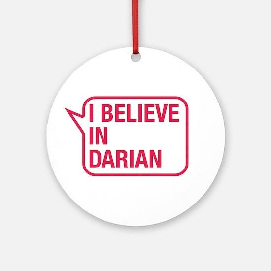 I Believe In Darian Ornament (Round)