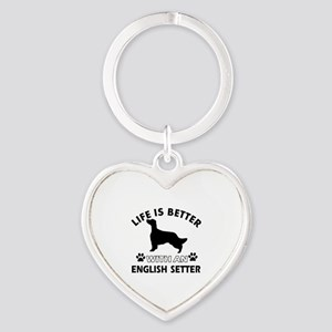 Life is better with English Setter Heart Keychain
