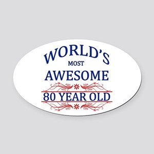 World's Most Awesome 80 Year Old Oval Car Magnet