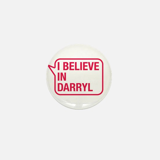 I Believe In Darryl Mini Button