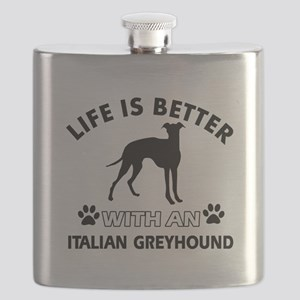 Life is better with Italian Greyhound Flask